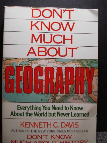 He Dont Know Much About Geography Or >> 9780688103323 Don T Know Much About Geography Everything You Need