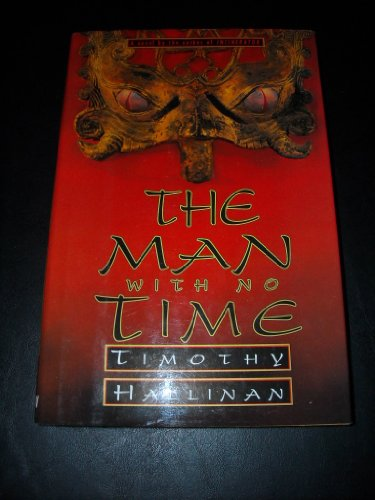 The Man With No Time: Hallinan, Timothy