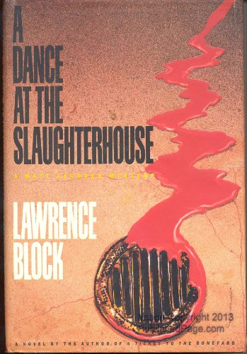 9780688103491: A Dance at the Slaughterhouse