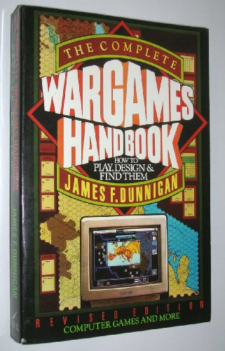 9780688103682: The Complete Wargames Handbook: How to Play, Design and Find Them