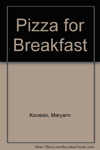 9780688104108: Pizza for Breakfast