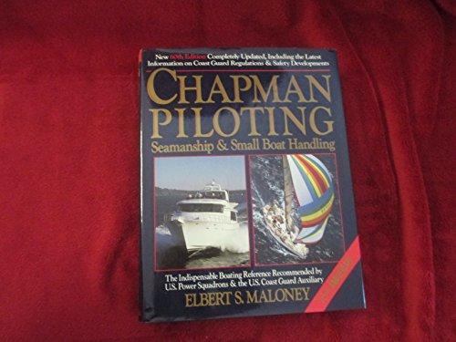 9780688104252: Chapman Piloting Seamanship & Small Boat Handling 60th edition