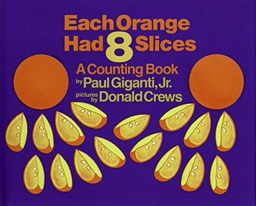 9780688104283: Each Orange Had 8 Slices