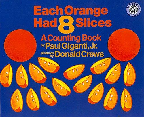 9780688104290: Each Orange Had 8 Slices