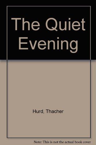 9780688105266: The Quiet Evening