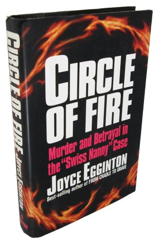 Circle of Fire: Murder and Betrayal in: Joyce Egginton