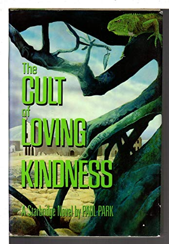 THE CULT OF LOVING KINDNESS: Park, Paul.