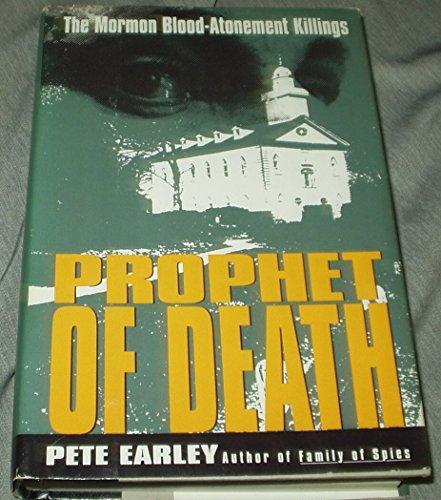 9780688105846: Prophet of Death: The Mormon Blood-Atonement Killings