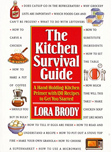 Kitchen Survival Guide: Brody, Lora