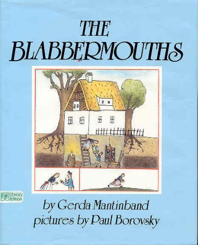 9780688106027: The Blabbermouths: Adapted from a German Folktale