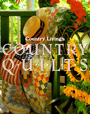 9780688106201: Country Living Country Quilts