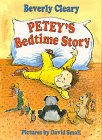 Petey's Bedtime Story: Cleary, Beverly