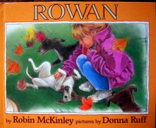 9780688106836: Rowan
