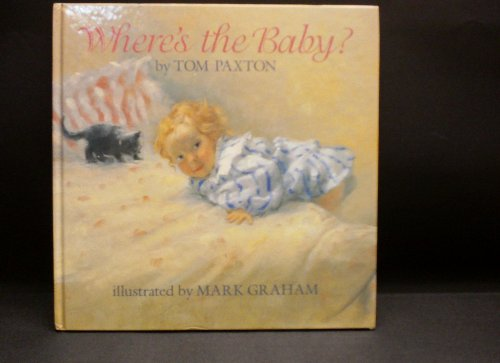 Where's the Baby?: Paxton, Tom