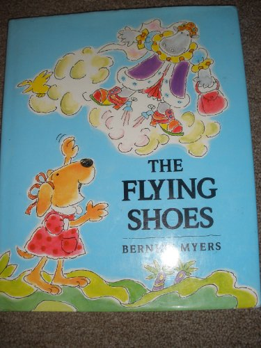 The Flying Shoes: Bernice Myers