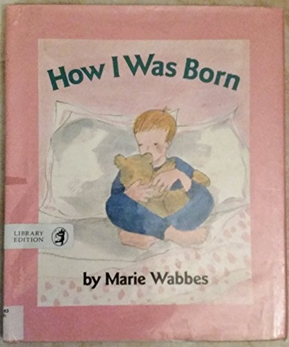 9780688107345: How I Was Born
