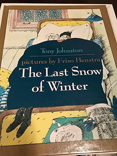 9780688107505: The Last Snow of Winter