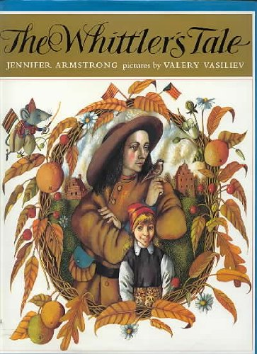 The Whittler's Tale: Armstrong, Jennifer