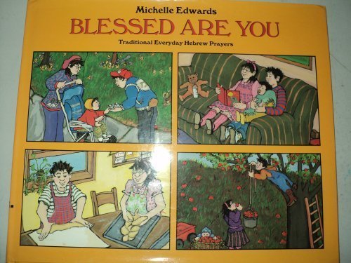 9780688107604: Blessed Are You: Traditional Everyday Hebrew Prayers (English and Hebrew Edition)