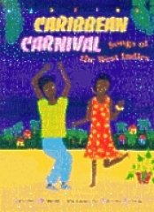 Caribbean Carnival: Songs of the West Indies: Irving Burgie, Frane Lessac (Illustrator)