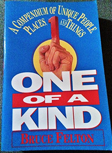 9780688108151: One of a Kind: A Compendium of Unique People, Places, and Things