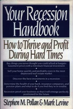 9780688108557: Your Recession Handbook: How to Thrive and Profit During Hard Times