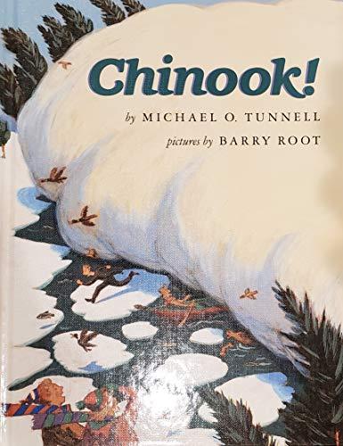 9780688108700: Chinook!