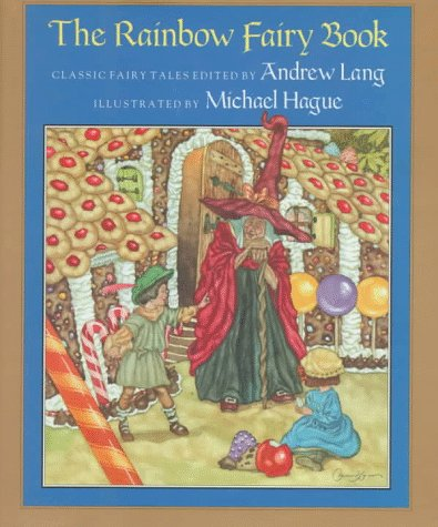 The Rainbow Fairy Book: Andrew Lang
