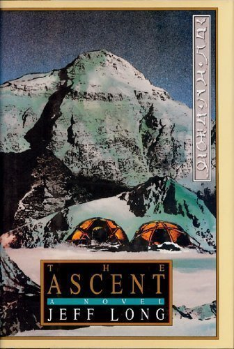 The Ascent: A Novel: Long, Jeff