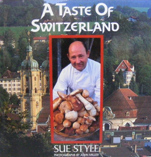9780688109004: A Taste of Switzerland
