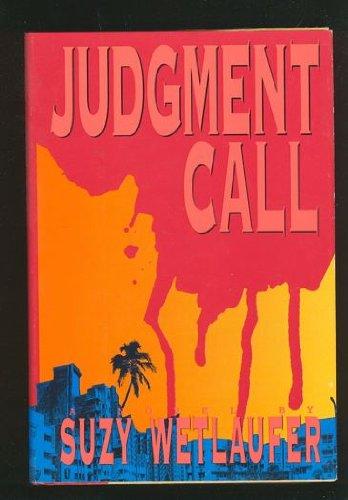 Judgment Call: Suzy Wetlaufer