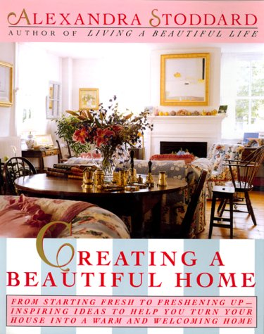 9780688109349: Creating a Beautiful Home