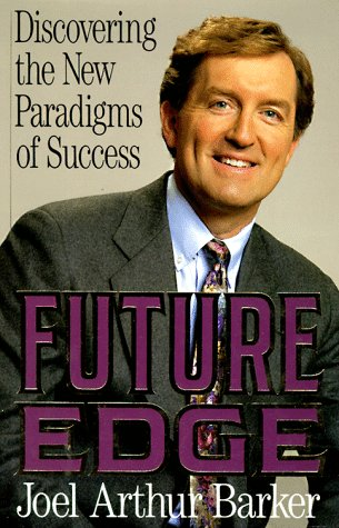 Future Edge. Discovering the New Paradigms of Success