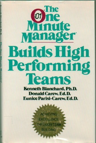 9780688109721: The One Minute Manager Builds High Performing Team