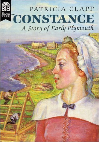 9780688109769: Constance: A Story of Early Plymouth