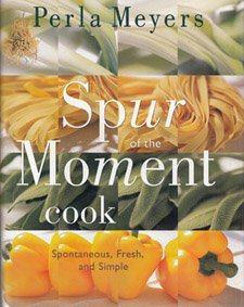 9780688110093: Spur of the moment cook