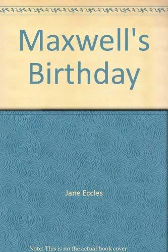 9780688110376: Maxwell's Birthday