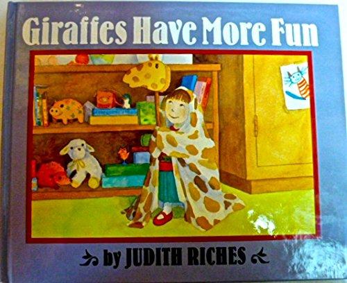 9780688110420: Giraffes Have More Fun