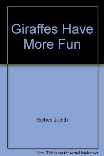 9780688110437: Giraffes Have More Fun