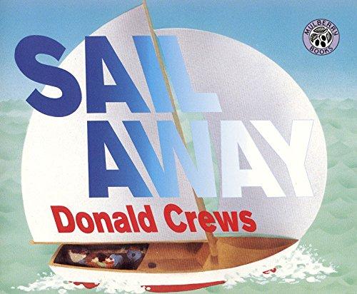 9780688110536: Sail Away