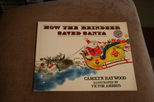 How the Reindeer Saved Santa (0688110738) by Carolyn Haywood