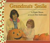 Grandma's Smile: Elaine Moore