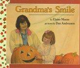 9780688110758: Grandma's Smile