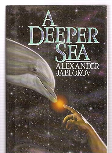A Deeper Sea: Jablokov, Alexander