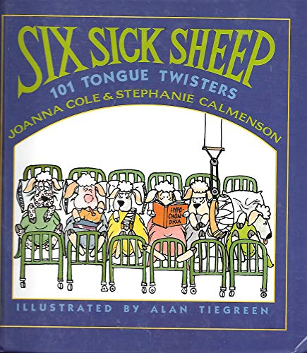 9780688111397: Six Sick Sheep: One Hundred One Tongue Twisters
