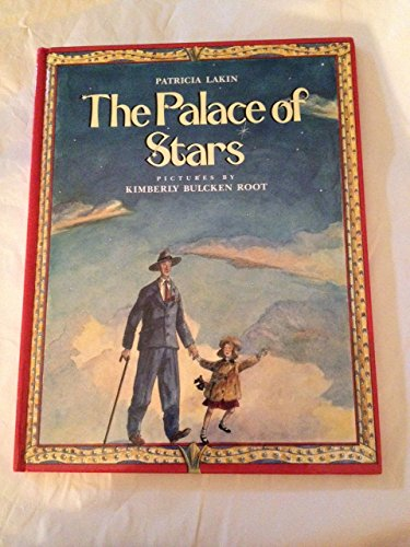 The Palace of Stars: Lakin, Patricia, Lakin,