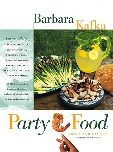 9780688111847: Party Food: Small and Savory