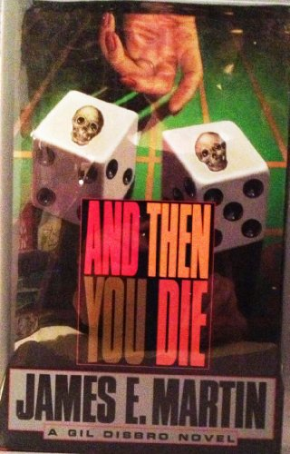 9780688111984: And Then You Die: A Novel