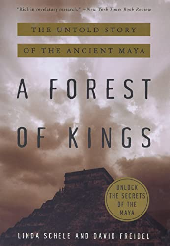 9780688112042: A Forest of Kings: The Untold Story of the Ancient Maya