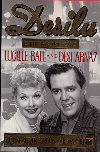 9780688112172: Desilu: The Story of Lucille Ball and Desi Arnaz